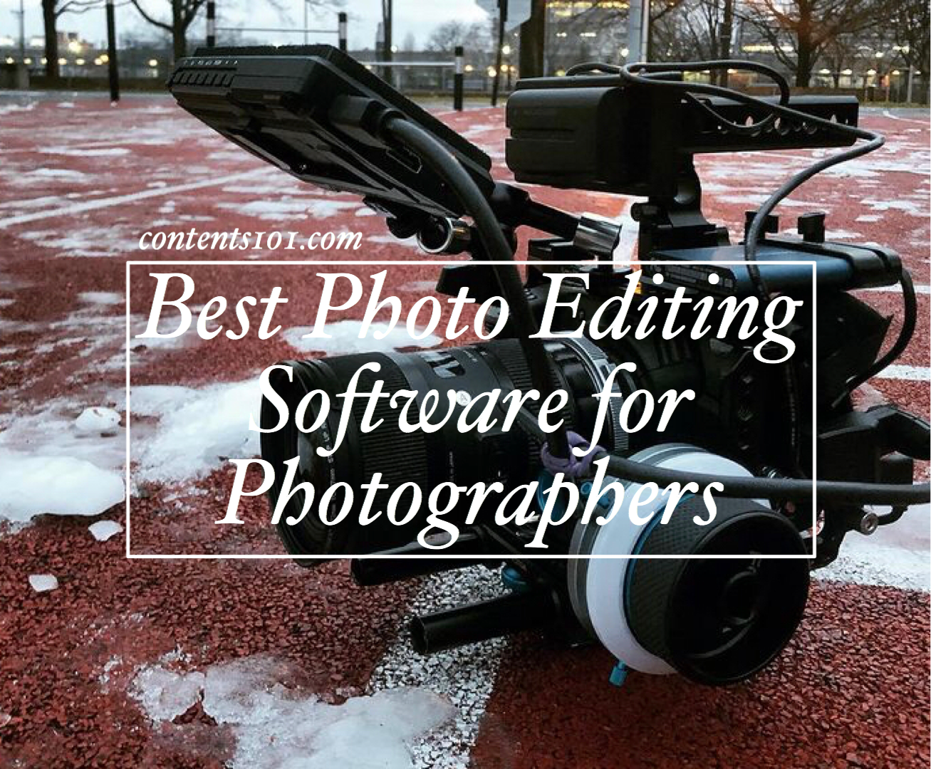 Top 5 Best Photo Editing Software for Photographers